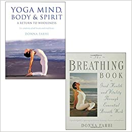 Donna Farhi Collection 2 Books Set (Yoga Mind Body and ...