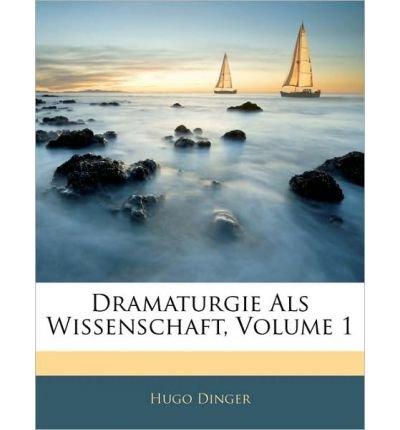 Download Dramaturgie ALS Wissenschaft, Erster Band (Paperback)(German) - Common pdf