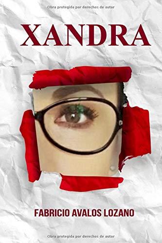 Xandra  [Avalos Lozano, Fabricio] (Tapa Blanda)