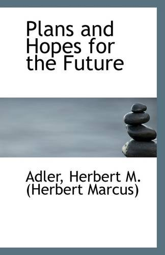 Read Online Plans and Hopes for the Future pdf