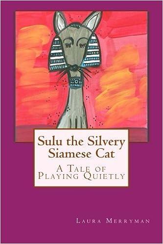 Descargar Ebook Torrent Sulu The Silvery Siamese Cat: L. R. Merryman Formato Kindle Epub