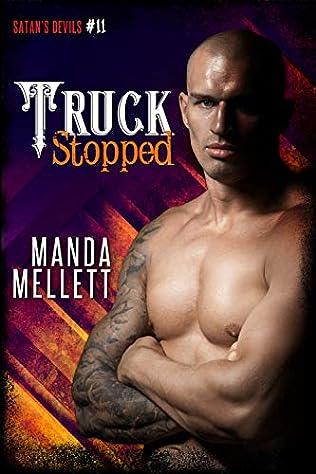 Truck Stopped (Satan's Devils MC, book 11) by Manda Mellett