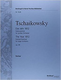 チャイコフスキー: 祝典序曲「1812年」 変ホ長調 Op.49/ブライトコップ & ヘルテル社/指揮者用大型スコア