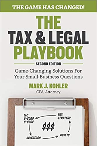 The Tax and Legal Playbook Game-Changing Solutions To Your Small Business Questions