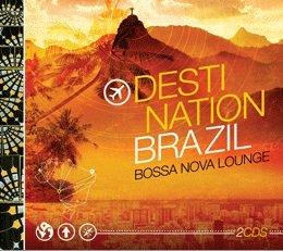 DESTINATION BRAZIL - BOSSA NOVA LOUN