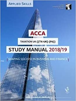 ACCA Taxation Study Manual 2018-19: For Exams until March