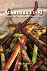 Arkansas Food: The A to Z of Eating in the Natural State Paperback