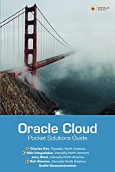 Oracle Cloud Pocket Solutions Guide: Real Life Solutions for Oracle Cloud