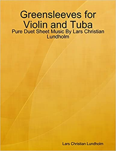 Greensleeves for Violin and Tuba - Pure Duet Sheet Music By