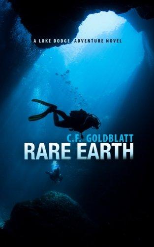 Rare Earth (A Luke Dodge Adventure) (Volume 4) PDF