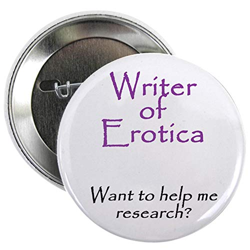 CafePress Writer Of Erotica Button 2.25