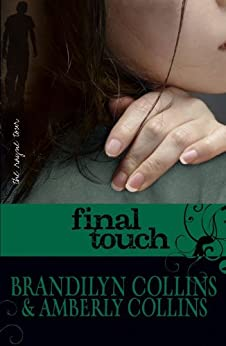 final touch the rayne tour book 3 ebook brandilyn collins amberly collins. Black Bedroom Furniture Sets. Home Design Ideas
