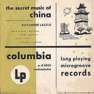 The Secret Music of China - Orchestra, Chorus & Cast Under the Direction of Alexander Laszlo [1949] Samuel Hoffman, Theramin.