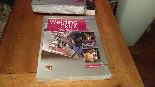 Welding Skills Workbook,T/A Moniz