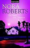 Ein Haus zum Träumen [Taschenbuch] Roberts, Nora und Pée, Margarethe van