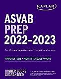 ASVAB Prep 2022–2023: 4 Practice Tests + Proven
