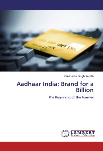 Aadhaar India  Brand For A Billion  The Beginning Of The Journey