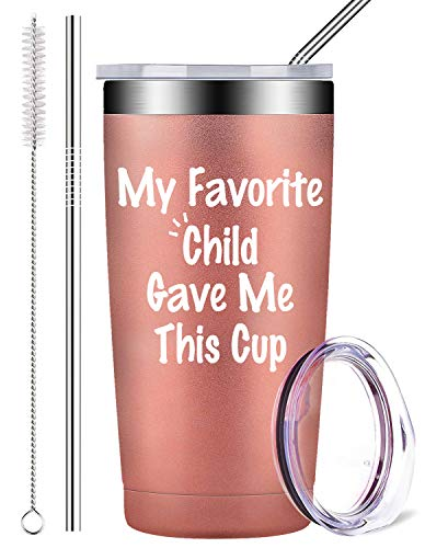 My Favorite Child Gave Me This Cup - Best Mom & Dad Funny Gifts, Stainless Steel Mug Tumbler with Lid and Straw, Father's Day Novelty Present Idea for Women, Men, Him, Her (20 oz, Rose Gold)