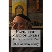 Having the Mind of Christ: (The Epistles of St. Paul)
