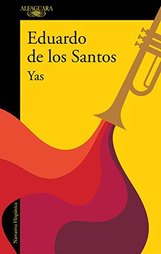 Yas (Spanish Edition) de [De Los Santos, Eduardo]