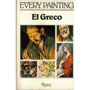 Greco Painting - El Greco (Every painting)