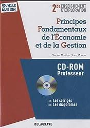 2de enseignement d'exploration : Principes fondamentaux de l'économie et de la gestion : CD-ROM Professeur (1Cédérom)
