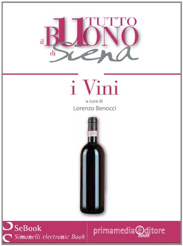 ena - I VINI (Riservato ai Buongustai Vol. 1) (Italian Edition) ()