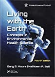 Living with the Earth, Fourth Edition: Concepts in