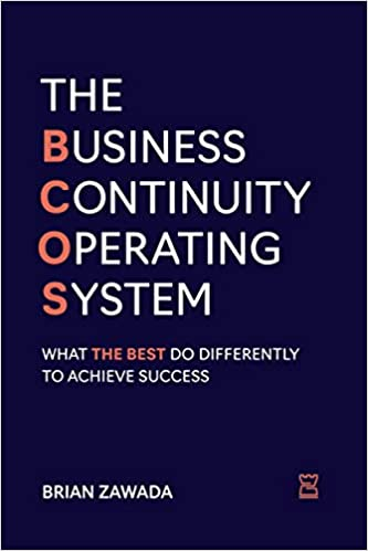 The Business Continuity Operating System: What the Best do Differently to Achieve Success