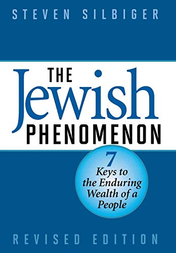 The Jewish Phenomenon: Seven Keys to the Enduring Wealth of a People (Jewish Phenomenon)