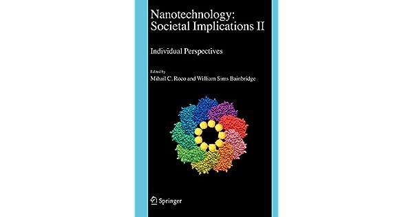 Nanotechnology : societal implications