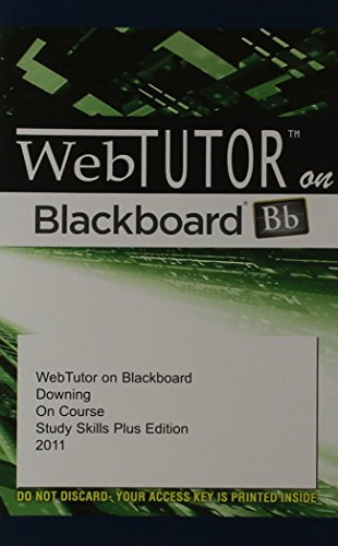 WebTutor™ on Blackboard Printed Access Card for Downing's On Course Study Skills Plus Edition