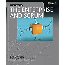 The Enterprise and Scrum (Developer Best Practices) 1st edition by Schwaber, Ken (2007) Paperback