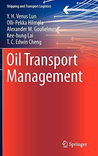 Oil Transport Management (Shipping and Transport Logistics)