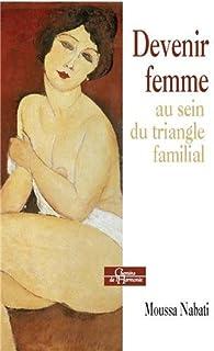 Devenir femme au sein du triangle familial par Moussa Nabati