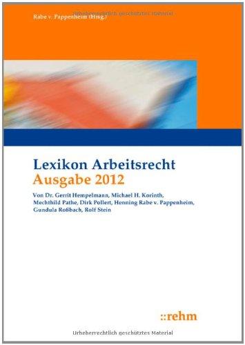 Lexikon Arbeitsrecht 2012