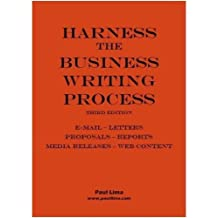 By Paul Lima - Harness the Business Writing Process