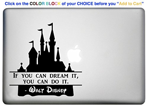 Walt Disney World Castle Quote Sticker Decal is a Famous Inspirational Quotes Decal. Laptop Sizes 11, 12, 13 and 15 inch. Looks great with your Castle Macbook Decal. Many Colors-WHITE
