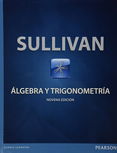 Which is the best algebra y trigonometria sullivan?