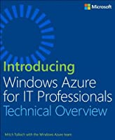 Introducing Windows Azure for IT Professionals Front Cover