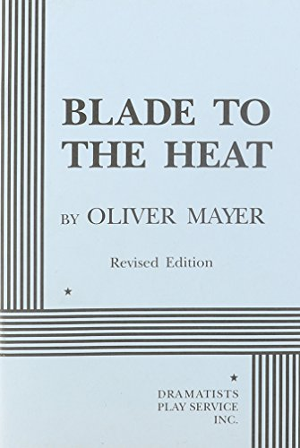 Blade to the Heat