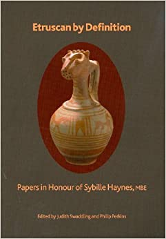 Book Etruscan by Definition: Papers in Honour of Sybille Haynes (British Museum Research Publication) by Philip Perkins (2009-02-09)