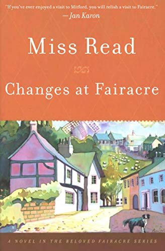 Changes at Fairacre: A Novel