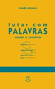 Lutar com palavras: Coesão & coerência (Na ponta da língua Livro