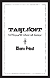 Tanglefoot (The Clockwork Century)