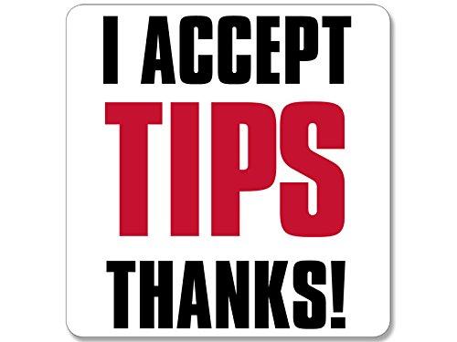 I ACCEPT TIPS THANKS Sticker (tip jar accept bartender decal) (Bartender Sticker)