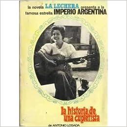 La historia de una cupletista. Imperio Argentina: Amazon.es ...