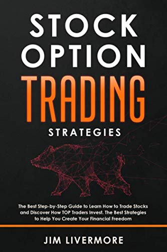 41XrJNYtDUL - Stock Options Trading Strategies: The Best Step-by-Step Guide to Learn How to Trade Stocks and Discover How TOP Traders Invest. The Best Strategies to Help You Create Your Financial Freedom