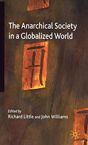 The Anarchical Society in a Globalized World