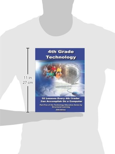 Fourth Grade Technology: 32-lesson Comprehensive Curriculum: Ask a ...